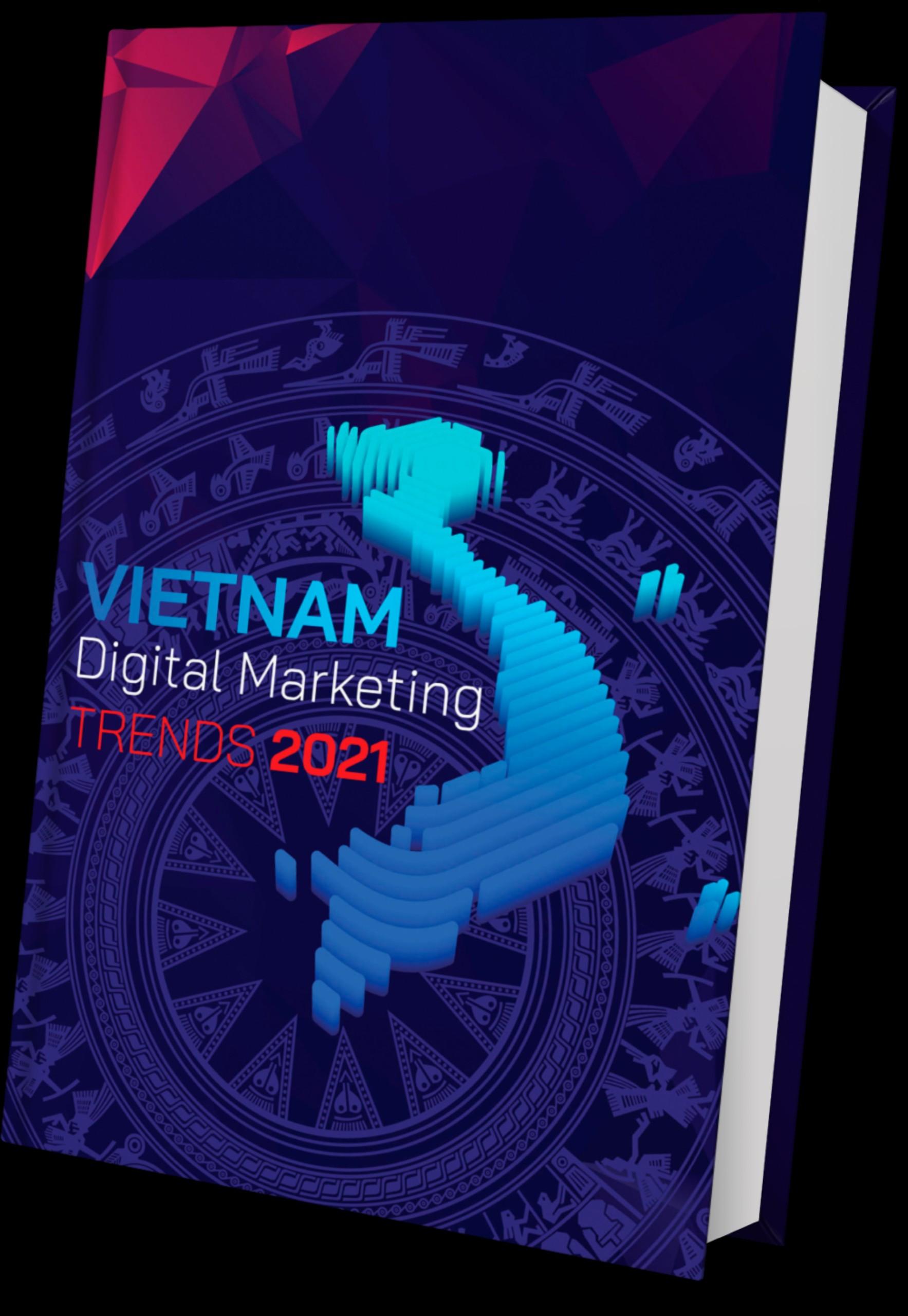 Việt Nam Digital Report Marketing Trends 2021